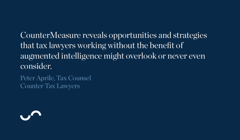 CounterMeasure reveals opportunities and strategies that tax lawyers working without the benfit of augmented intelligence might overlook or never enven consider.